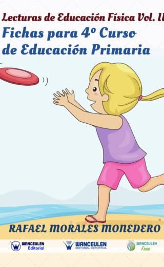 LECTURAS DE EDUCACIÓN FÍSICA. FICHAS DE 4º DE PRIMARIA