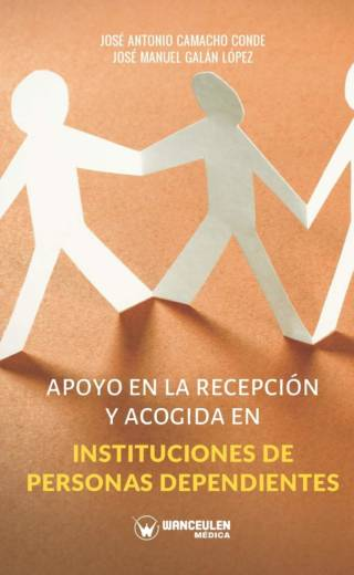 APOYO EN LA RECEPCIÓN Y ACOGIDA EN INSTITUCIONES DE PERSONAS DEPENDIENTES