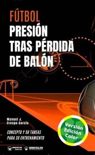 FÚTBOL: PRESIÓN TRAS PÉRDIDA DE BALÓN (COLOR)